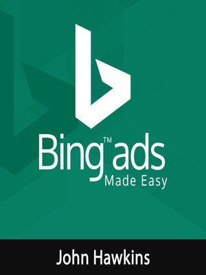 cover image of Bing Ads Made Easy